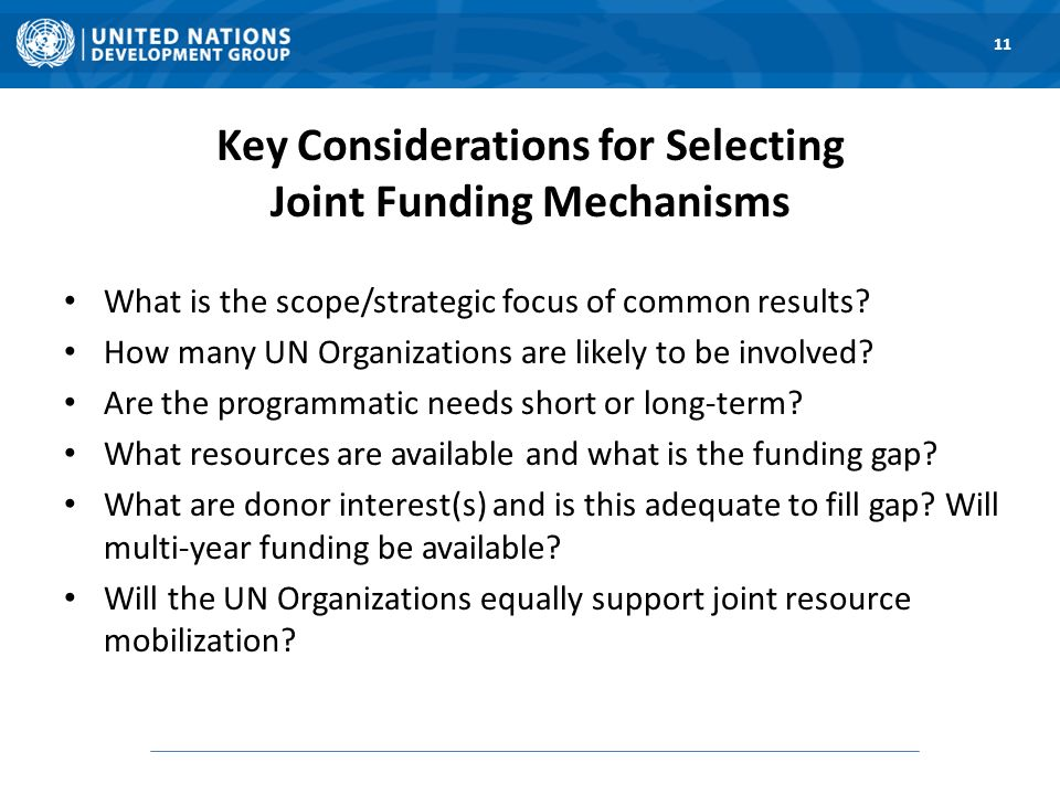 Key Considerations for Selecting Joint Funding Mechanisms What is the scope/strategic focus of common results.
