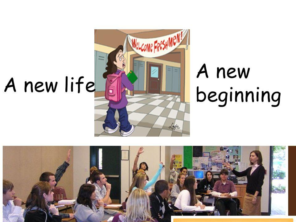 A new life A new beginning