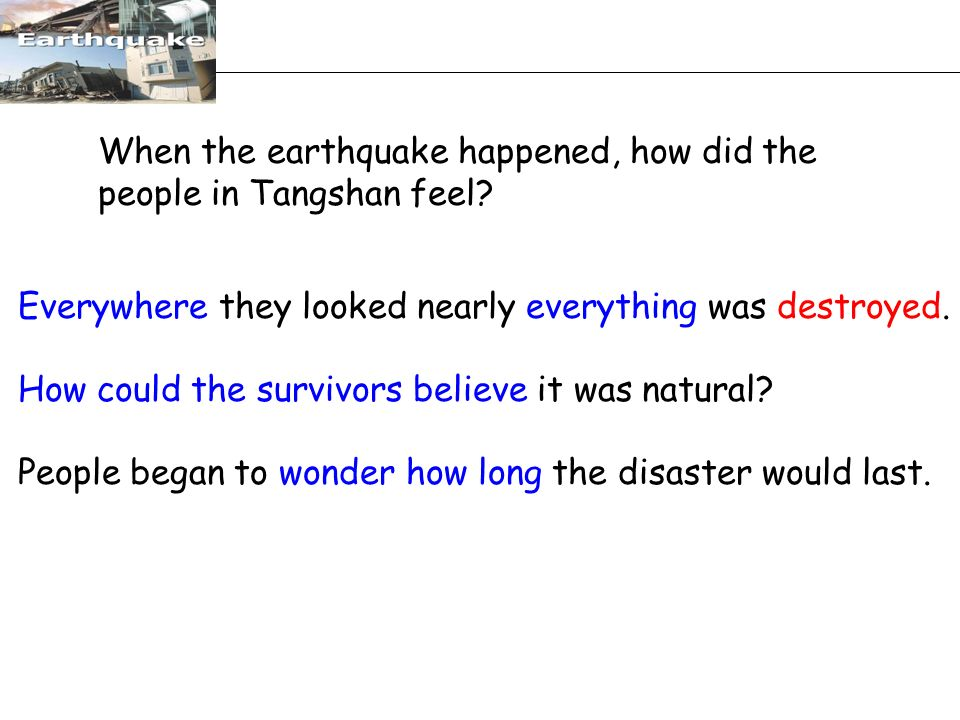 When the earthquake happened, how did the people in Tangshan feel.