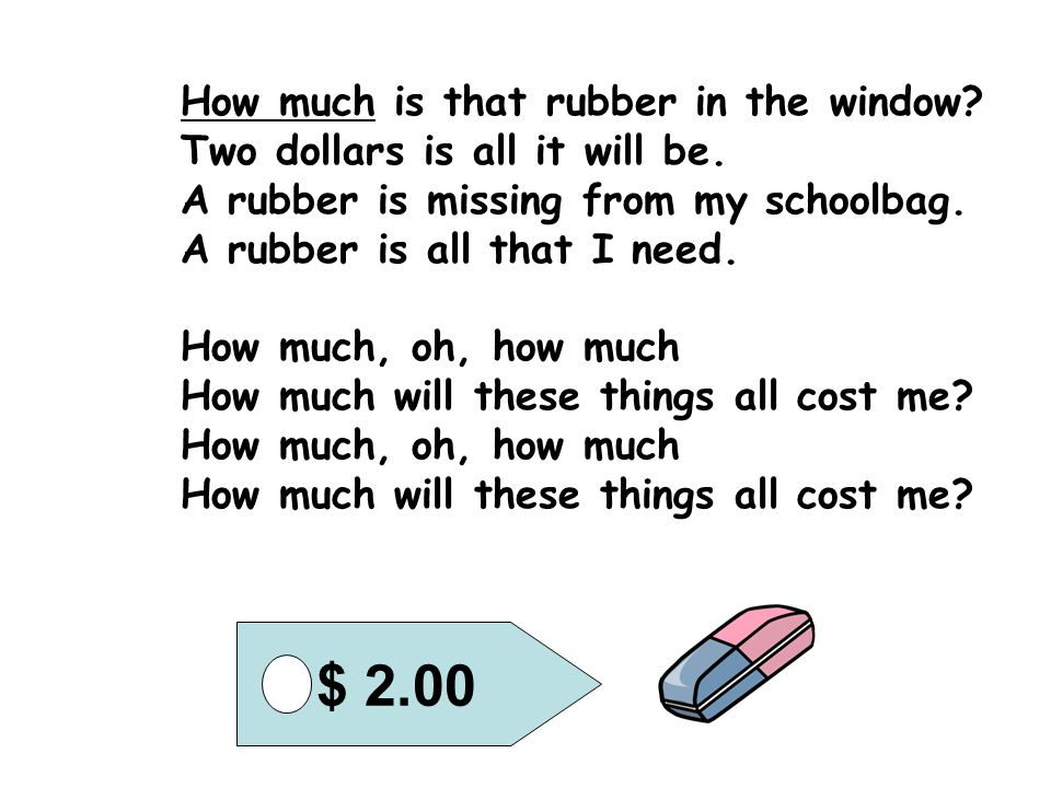 How much is that ruler in the window.Three dollars is all it will be.