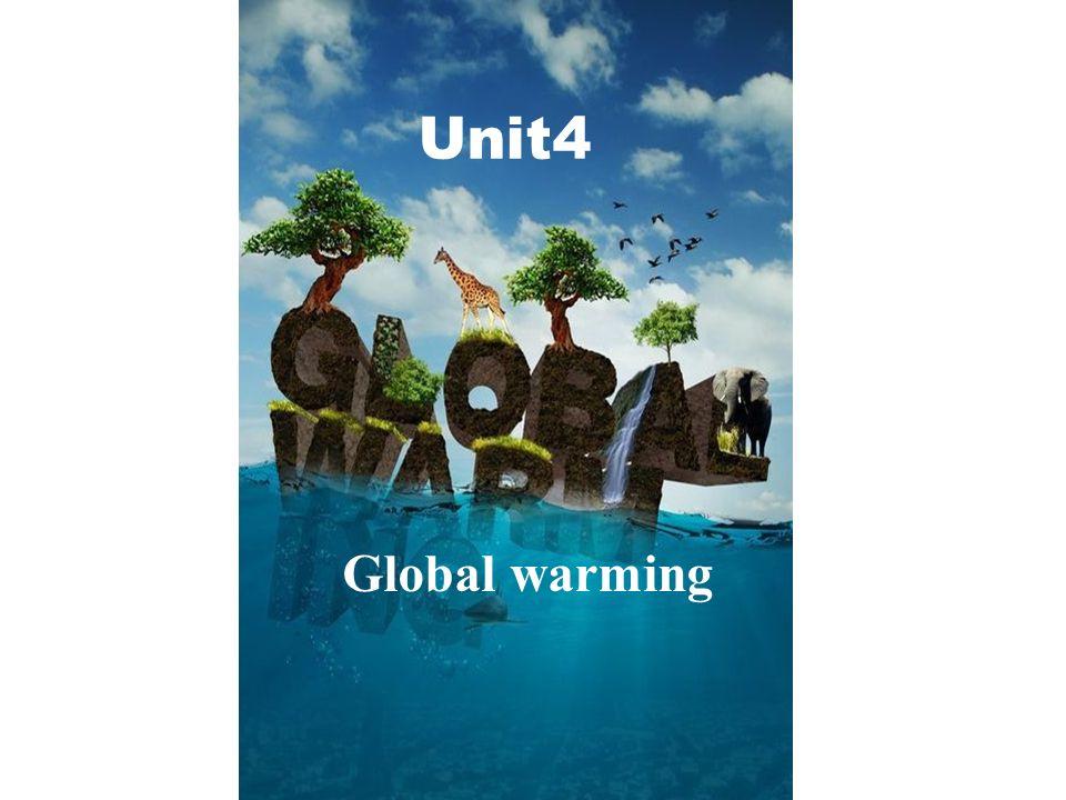 Unit4 Global warming