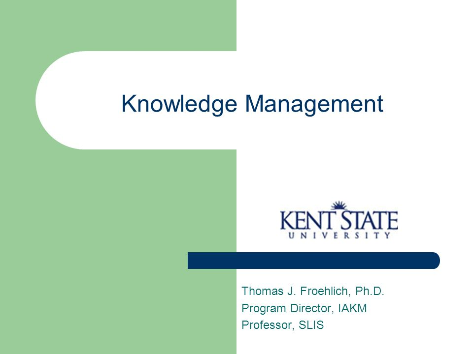 SOASIST - 3/18/04 Knowledge Management 52 Management of Knowledge (M of K) Up to this point, the focus has been on what is managed – knowledge, but the management dimension began to surface.