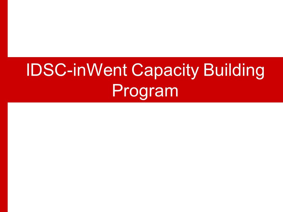 IDSC… Successful Model for an Egyptian Think Tank IDSC-inWent Capacity Building Program