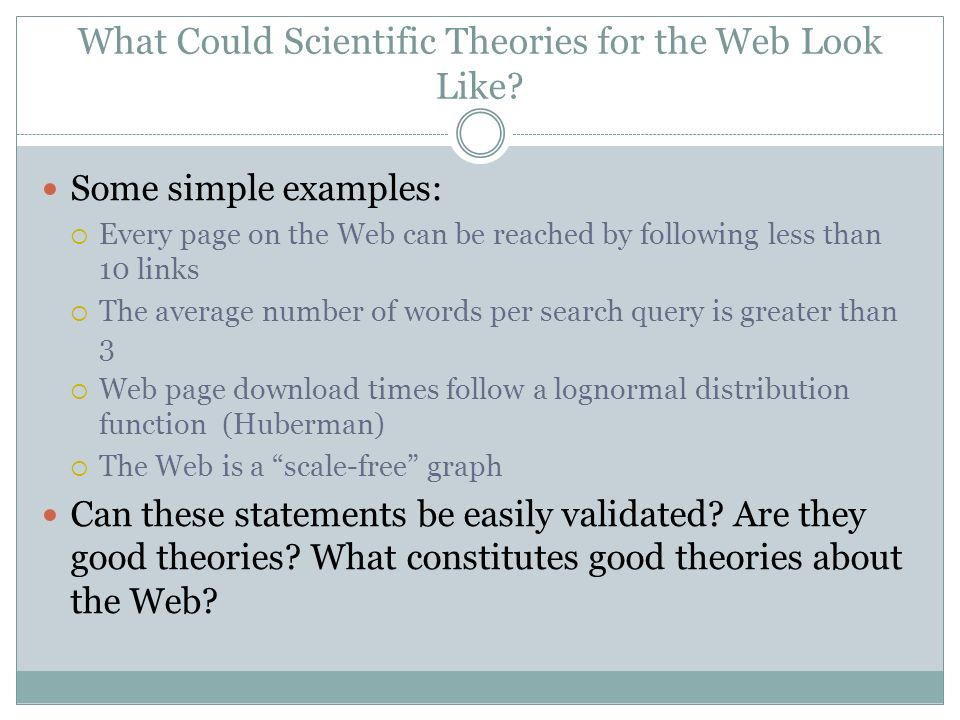 What Could Scientific Theories for the Web Look Like.