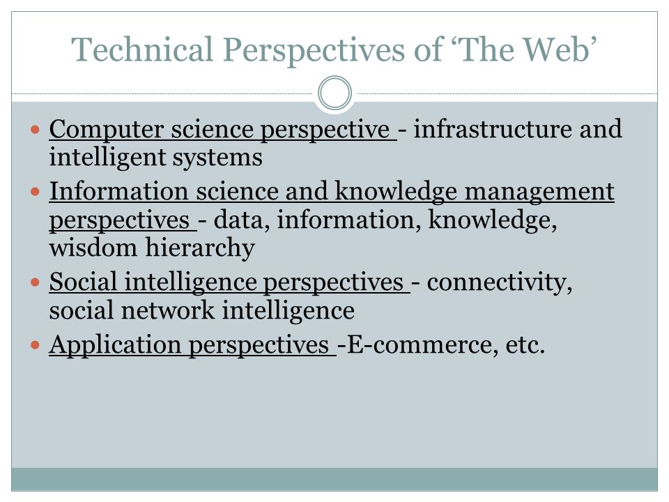 Roots of Web Science Web Ecology (Bernardo Huberman) – The Web becomes a gigantic informational ecosystem that can be used to quantitatively measure and test theories of human behavior and social interaction.