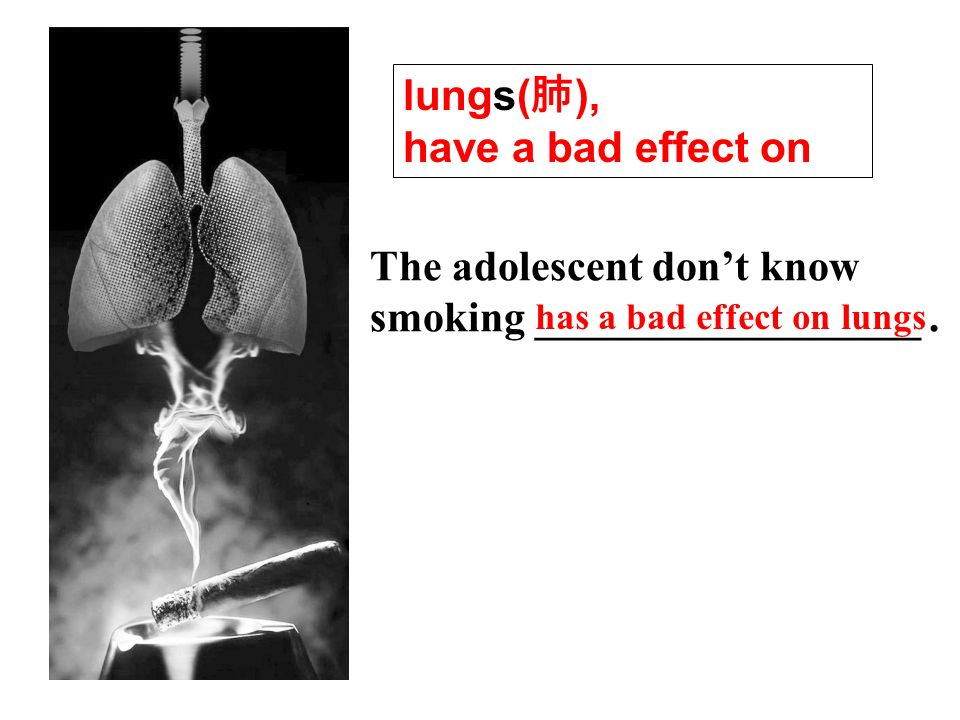 The adolescent dont know smoking __________________.