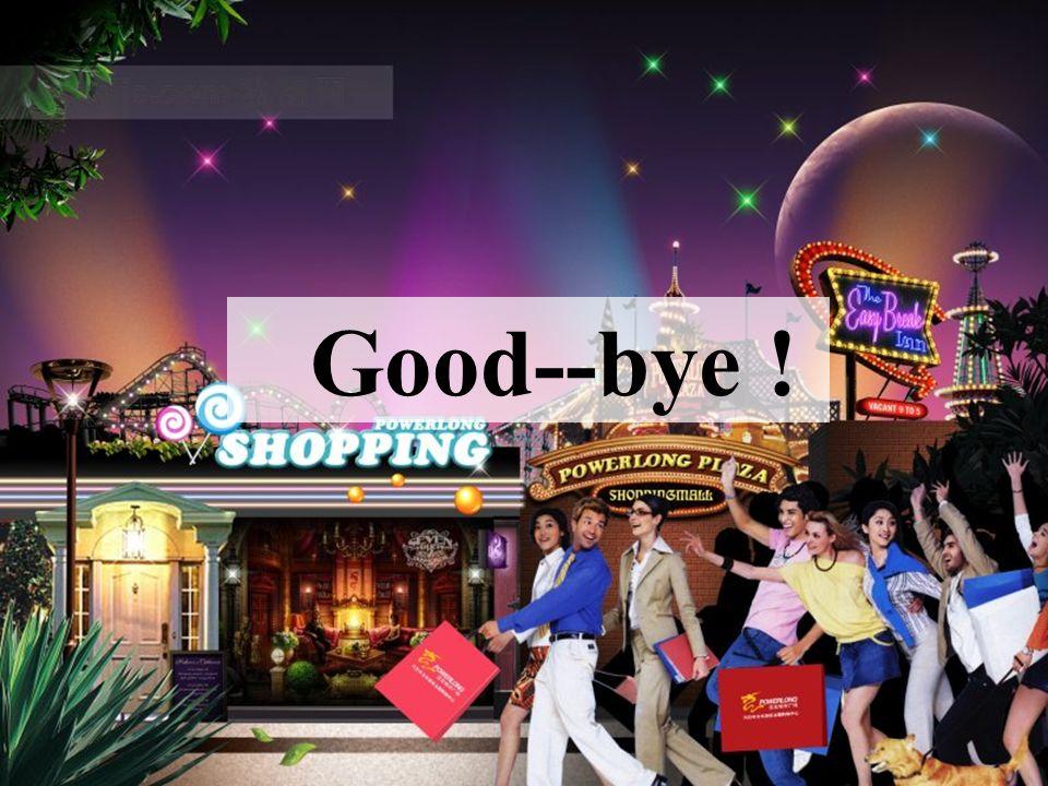 Good--bye !