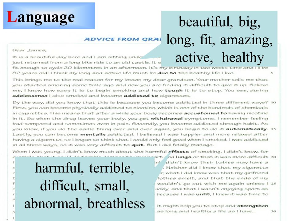 Language beautiful, big, long, fit, amazing, active, healthy harmful, terrible, difficult, small, abnormal, breathless