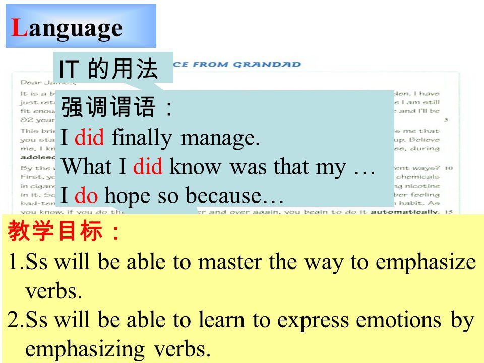 Language IT I did finally manage.