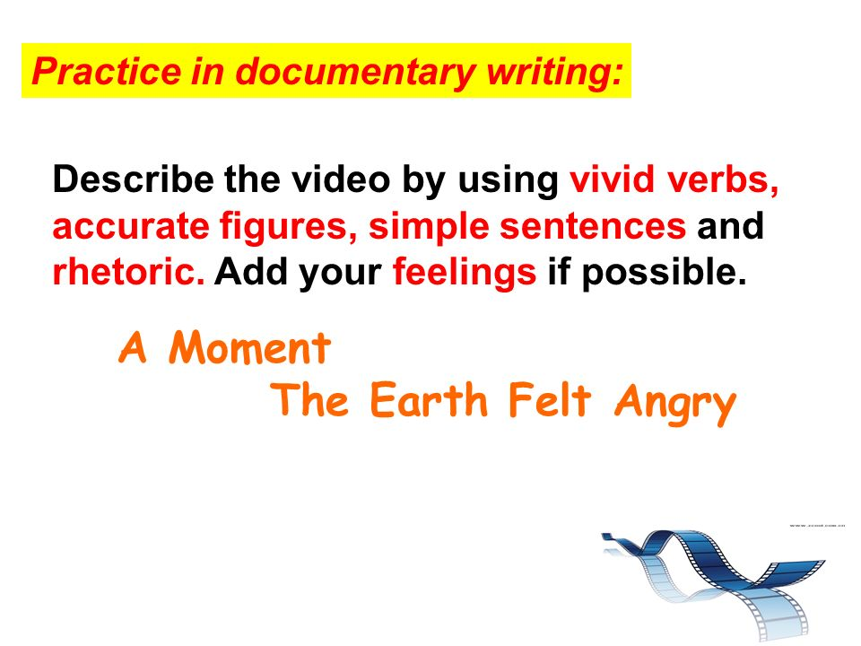 Describe the video by using vivid verbs, accurate figures, simple sentences and rhetoric. Add your feelings if possible. A Moment The Earth Felt Angry