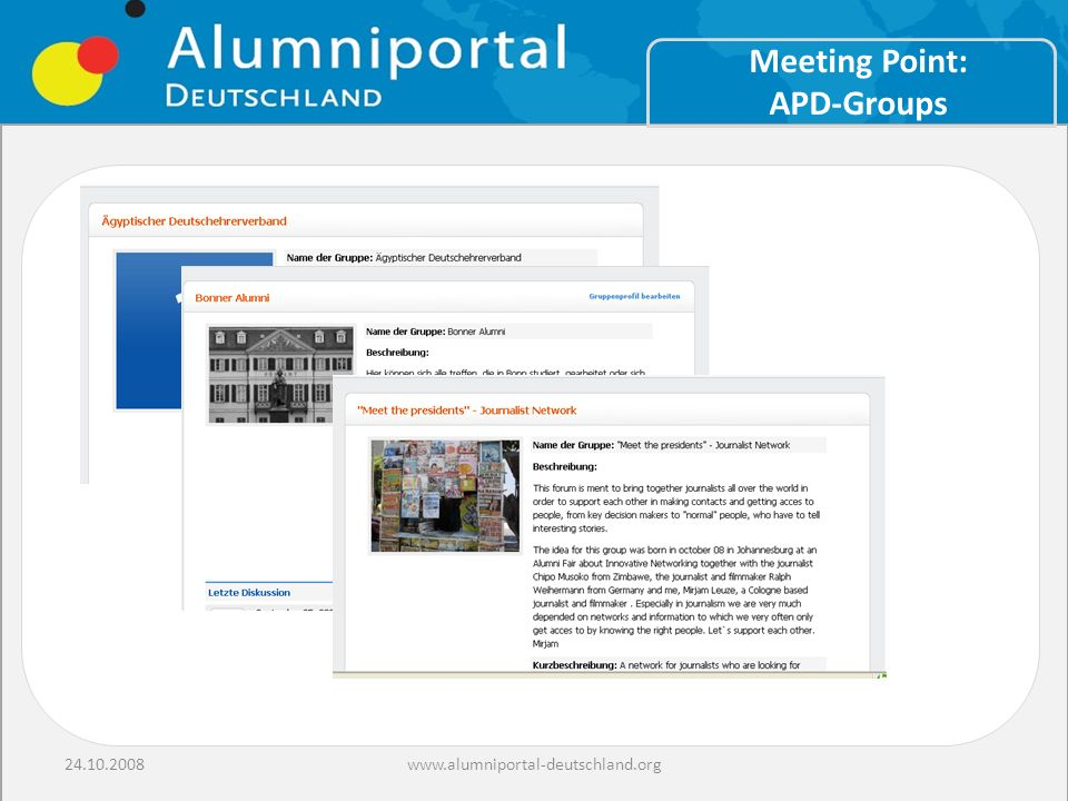 24.10.2008www.alumniportal-deutschland.org Meeting Point: APD-Groups