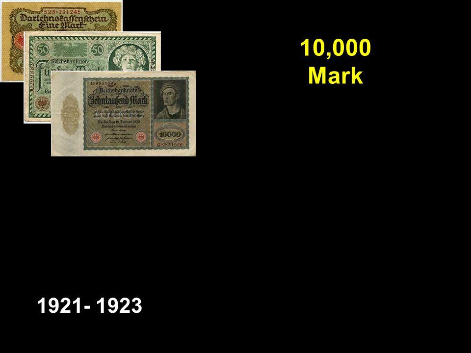 10,000 Mark 1921- 1923