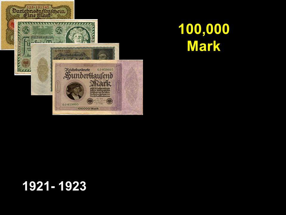 100,000 Mark 1921- 1923