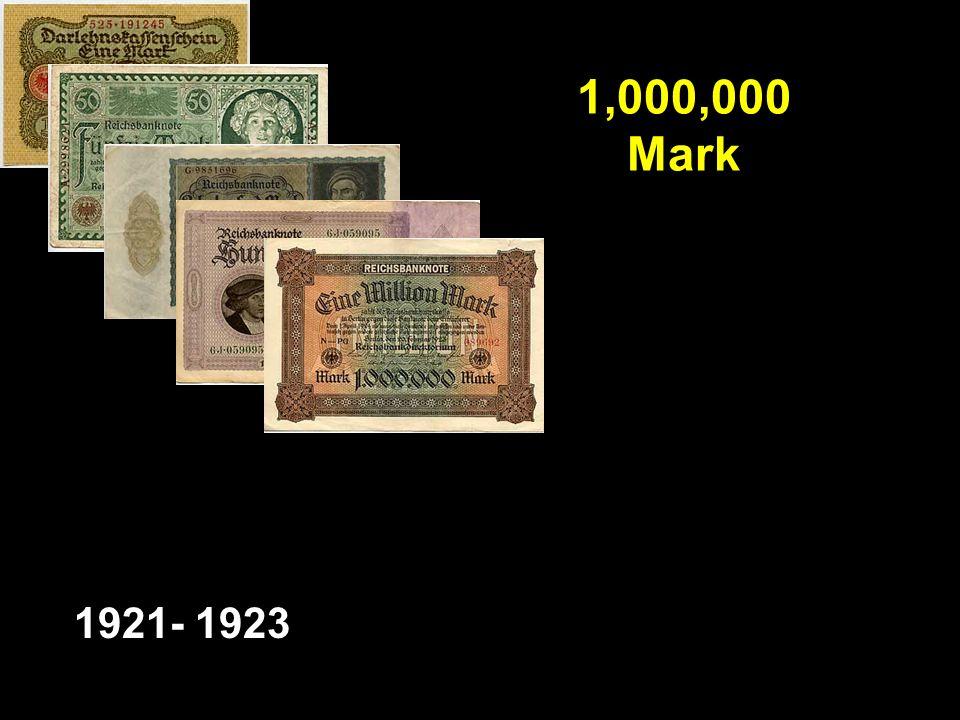 1,000,000 Mark 1921- 1923