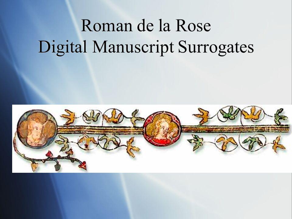 Roman de la Rose Digital Manuscript Surrogates