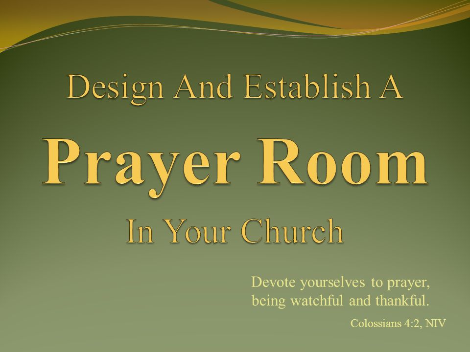 Devote yourselves to prayer, being watchful and thankful. Colossians 4:2, NIV