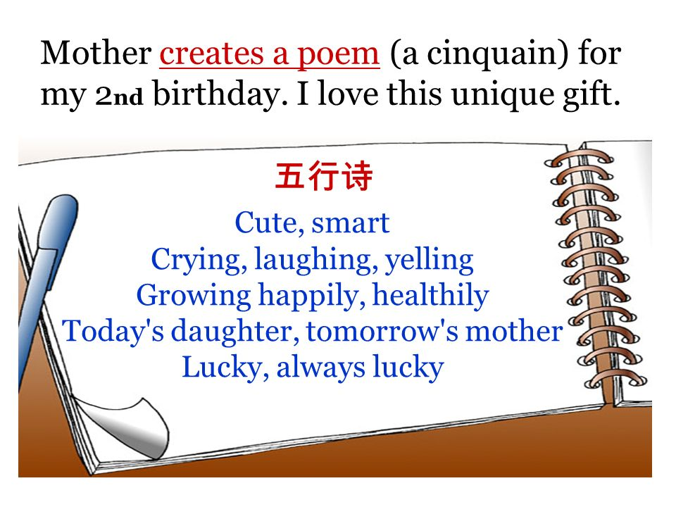 Mother creates a poem (a cinquain) for my 2 nd birthday.