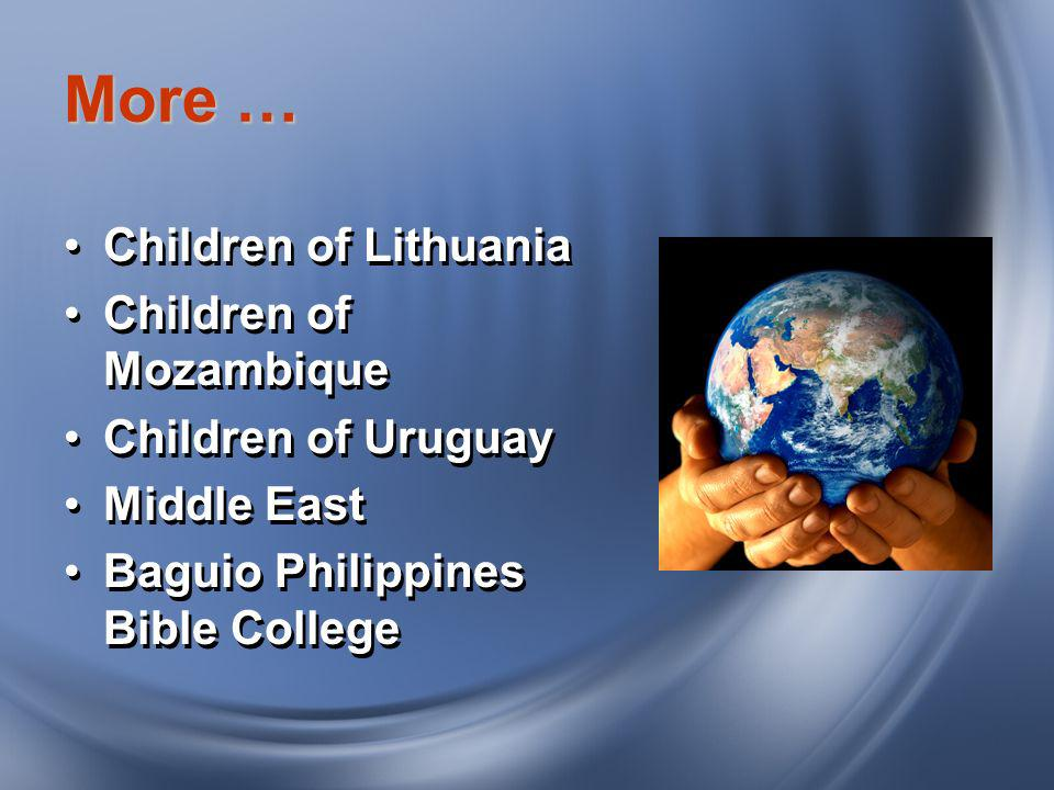 More … Children of Lithuania Children of Mozambique Children of Uruguay Middle East Baguio Philippines Bible College Children of Lithuania Children of Mozambique Children of Uruguay Middle East Baguio Philippines Bible College
