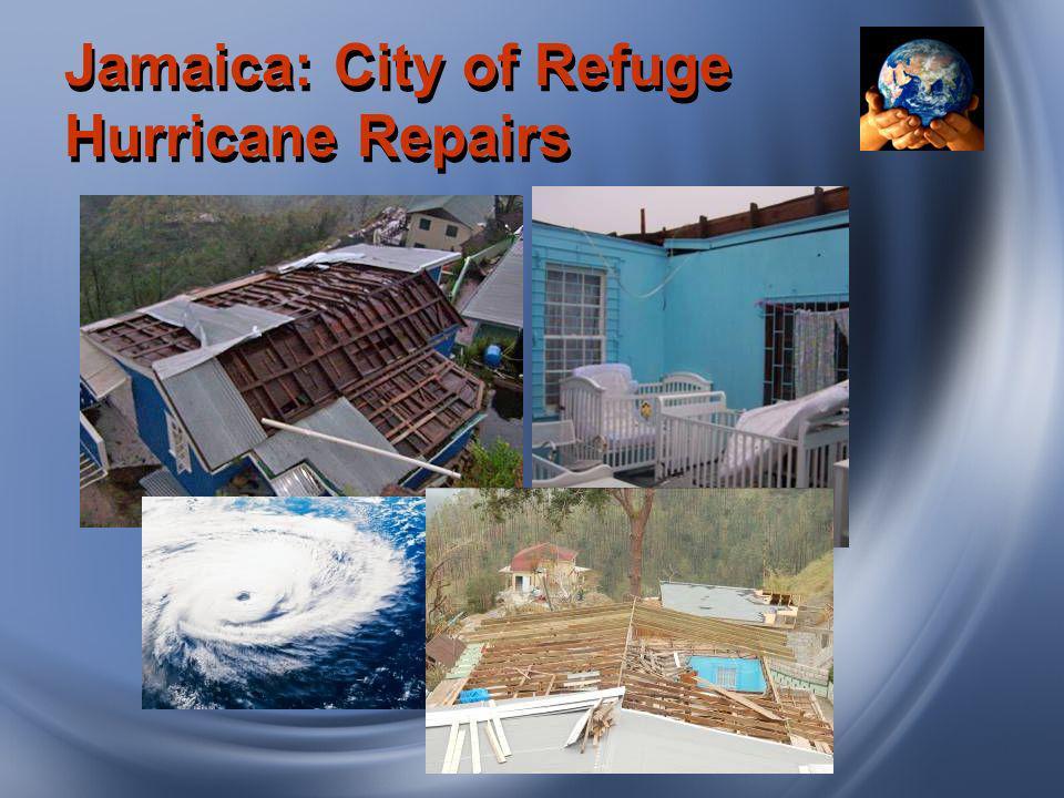 Jamaica: City of Refuge Hurricane Repairs