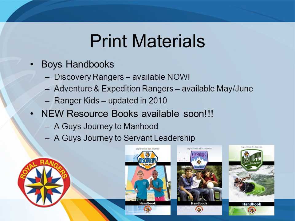 Print Materials Boys Handbooks –Discovery Rangers – available NOW.