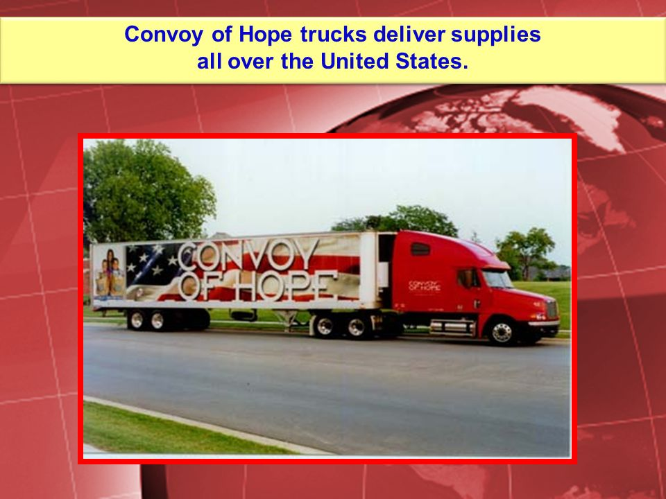 Convoy of Hope trucks deliver supplies all over the United States.