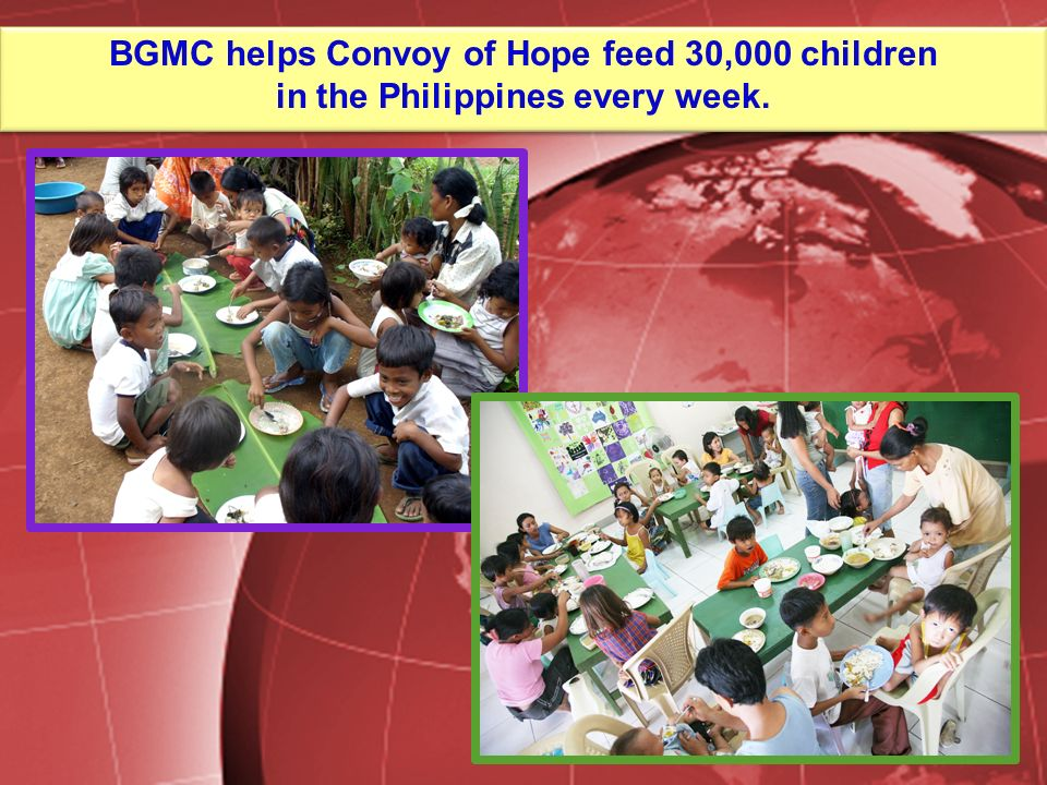 BGMC helps Convoy of Hope feed 30,000 children in the Philippines every week.