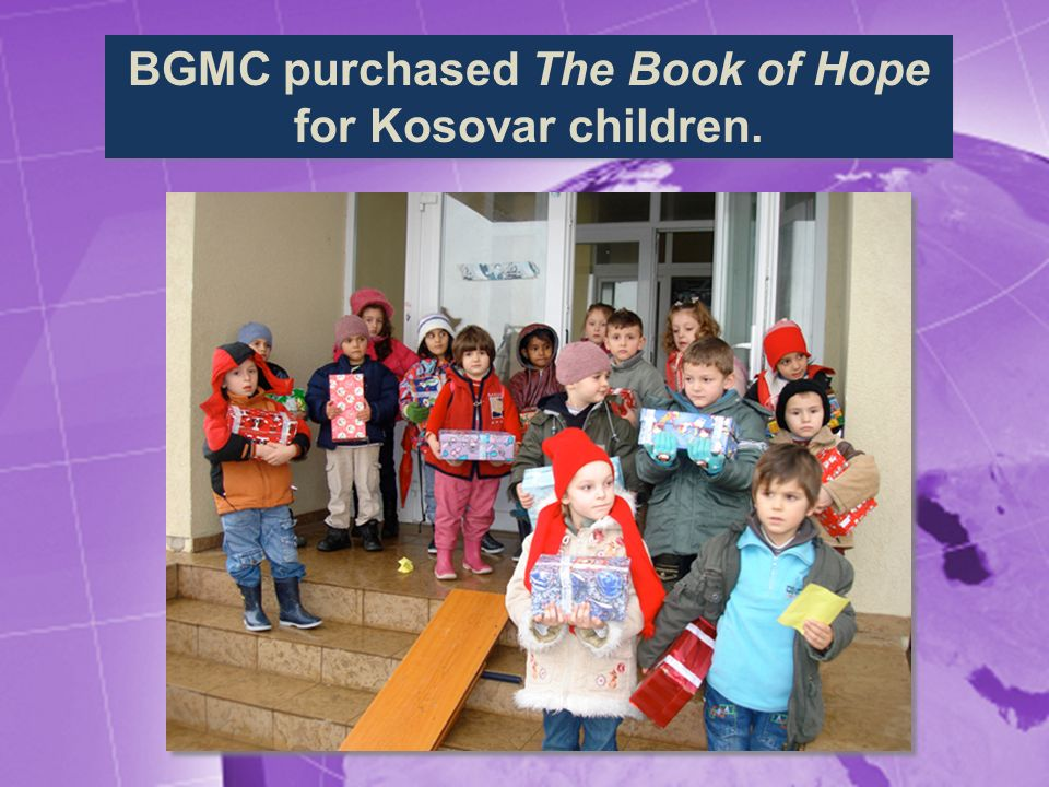 BGMC purchased The Book of Hope for Kosovar children.
