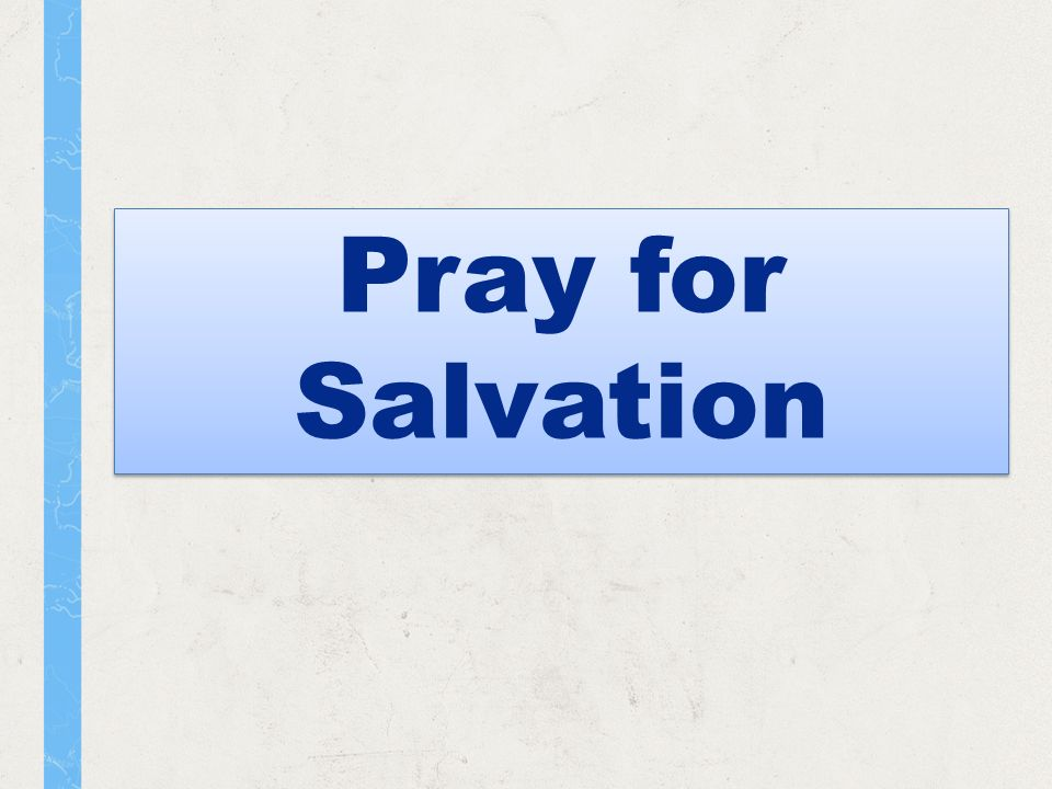 Pray for Salvation