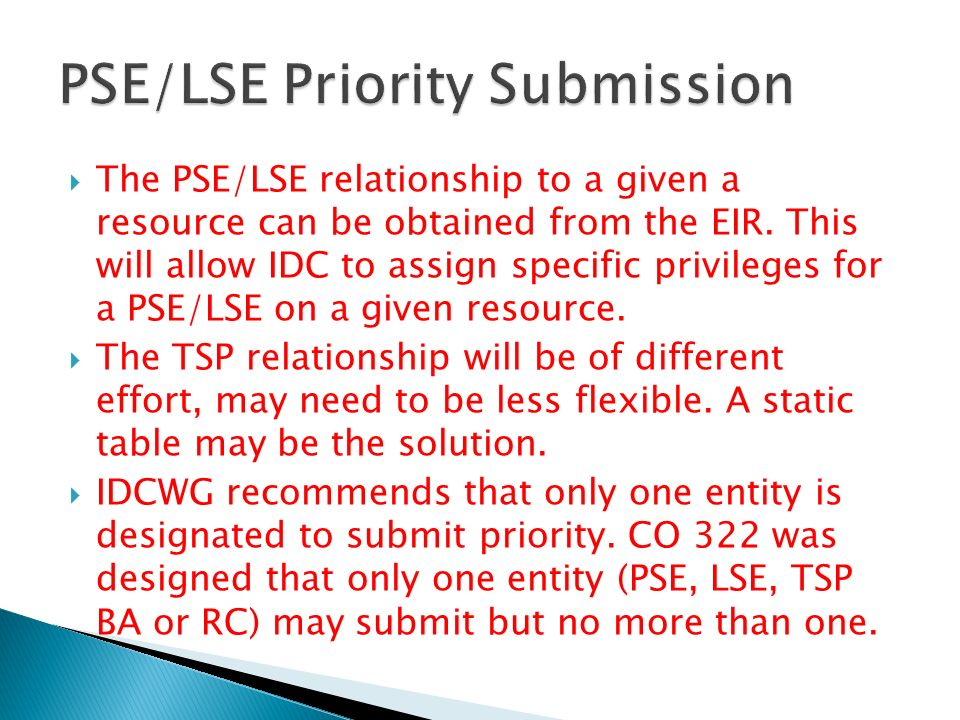 The PSE/LSE relationship to a given a resource can be obtained from the EIR.