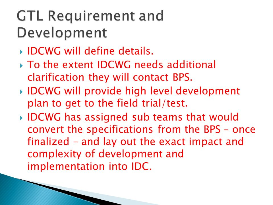 IDCWG will define details.