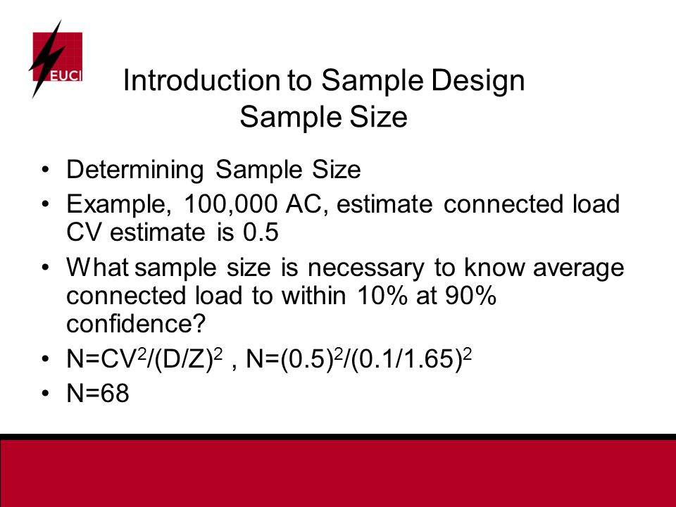 Introduction to Sample Design Sample Size