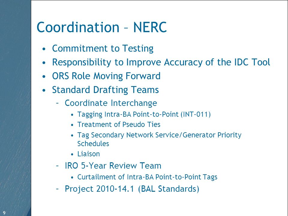 9 Free Template from www.brainybetty.com 9 Coordination – NERC Commitment to Testing Responsibility to Improve Accuracy of the IDC Tool ORS Role Movin