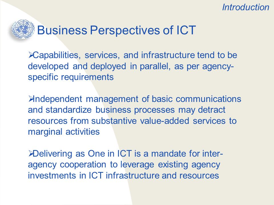 Business Perspectives of ICT Capabilities, services, and infrastructure tend to be developed and deployed in parallel, as per agency- specific require