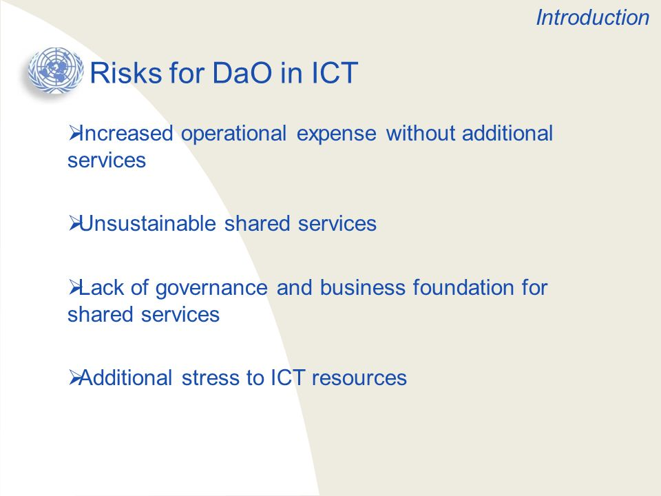 General Strategy for DaO ICT project Set up ICT Working Group Identify existing & future needs Identify key ICT assets Identify gaps in ICT services Consult with guidance & cases Follow business case approach Follow project based approach for changes Establish sustainable mechanisms for support Introduction
