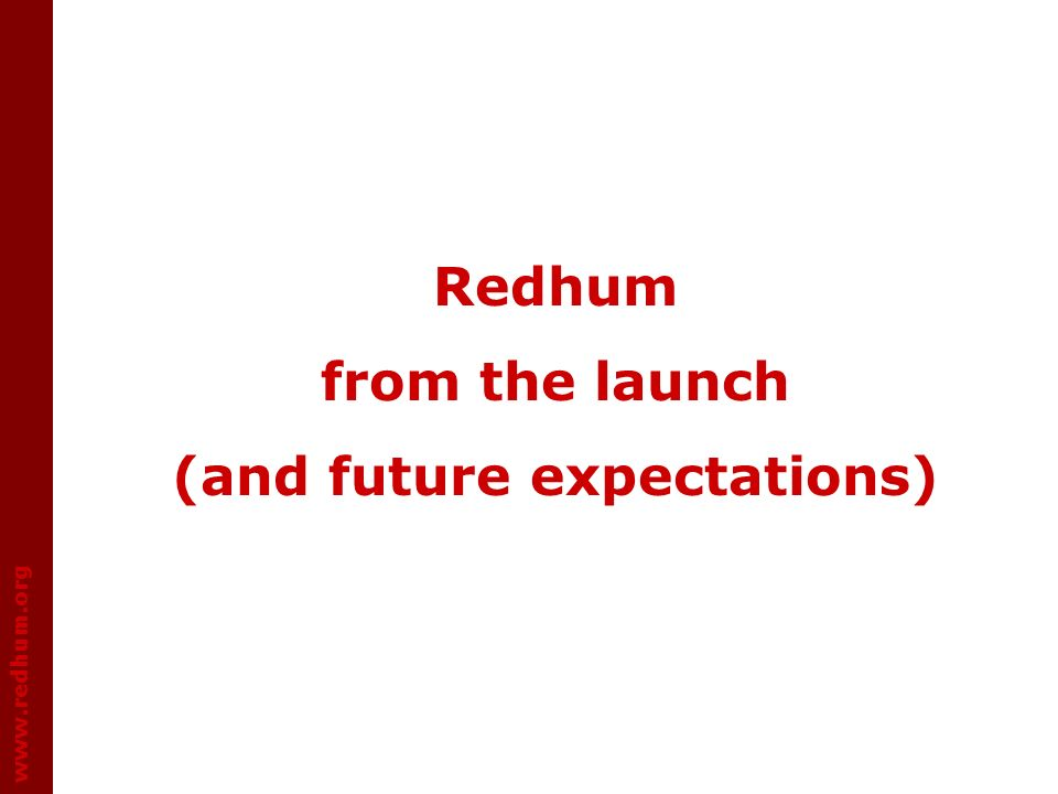 www.redhum.org Redhum from the launch (and future expectations)