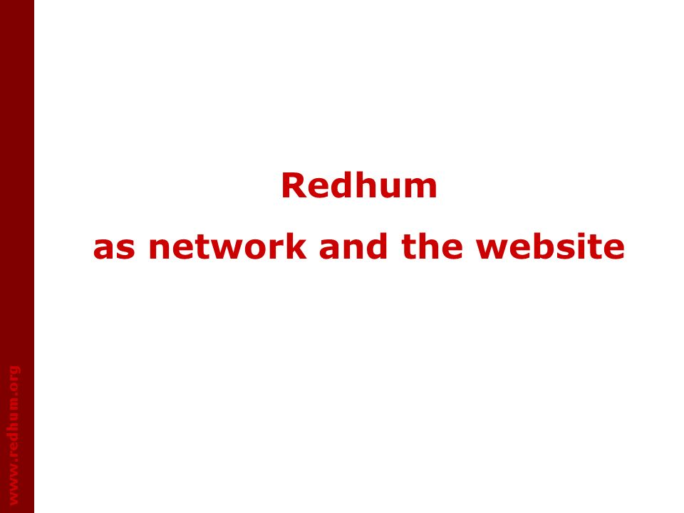 www.redhum.org Redhum as network and the website