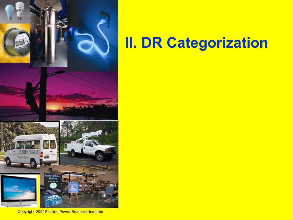 Copyright 2009 Electric Power Research Institute II. DR Categorization
