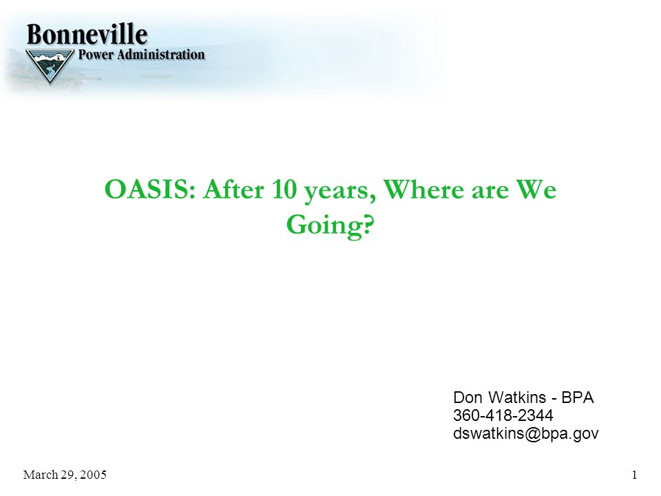 March 29, OASIS: After 10 years, Where are We Going.