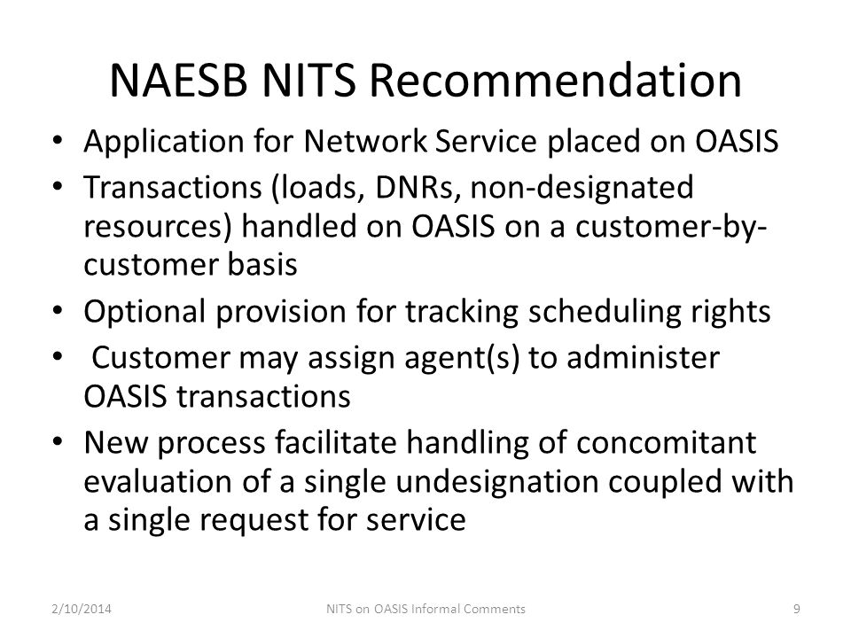 NAESB NITS Recommendation Application for Network Service placed on OASIS Transactions (loads, DNRs, non-designated resources) handled on OASIS on a c