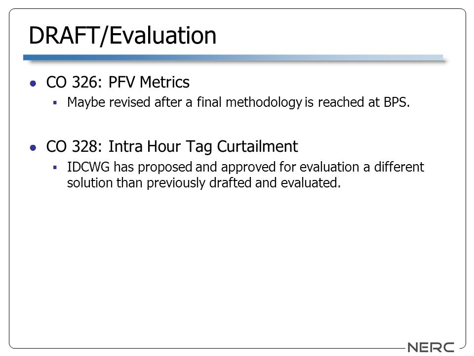 DRAFT/Evaluation CO 326: PFV Metrics Maybe revised after a final methodology is reached at BPS.