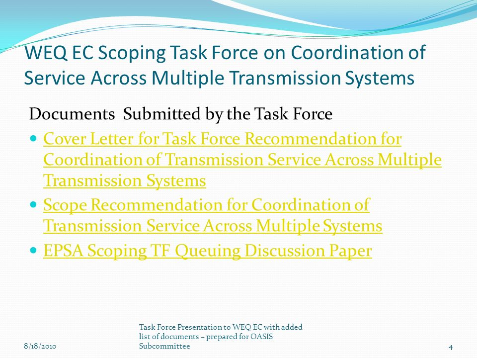 Documents Submitted by the Task Force Cover Letter for Task Force Recommendation for Coordination of Transmission Service Across Multiple Transmission