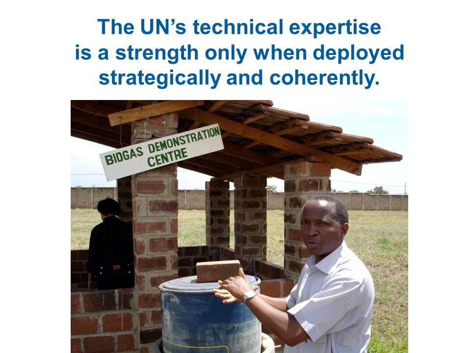 The UNs technical expertise is a strength only when deployed strategically and coherently.