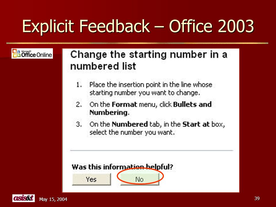 May 15, 2004 39 Explicit Feedback – Office 2003