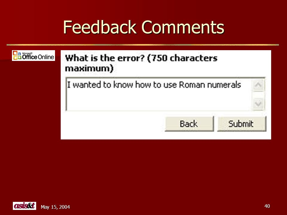 May 15, 2004 40 Feedback Comments