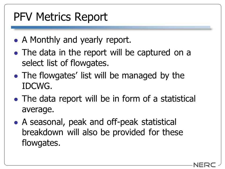 PFV Metrics Report A Monthly and yearly report.