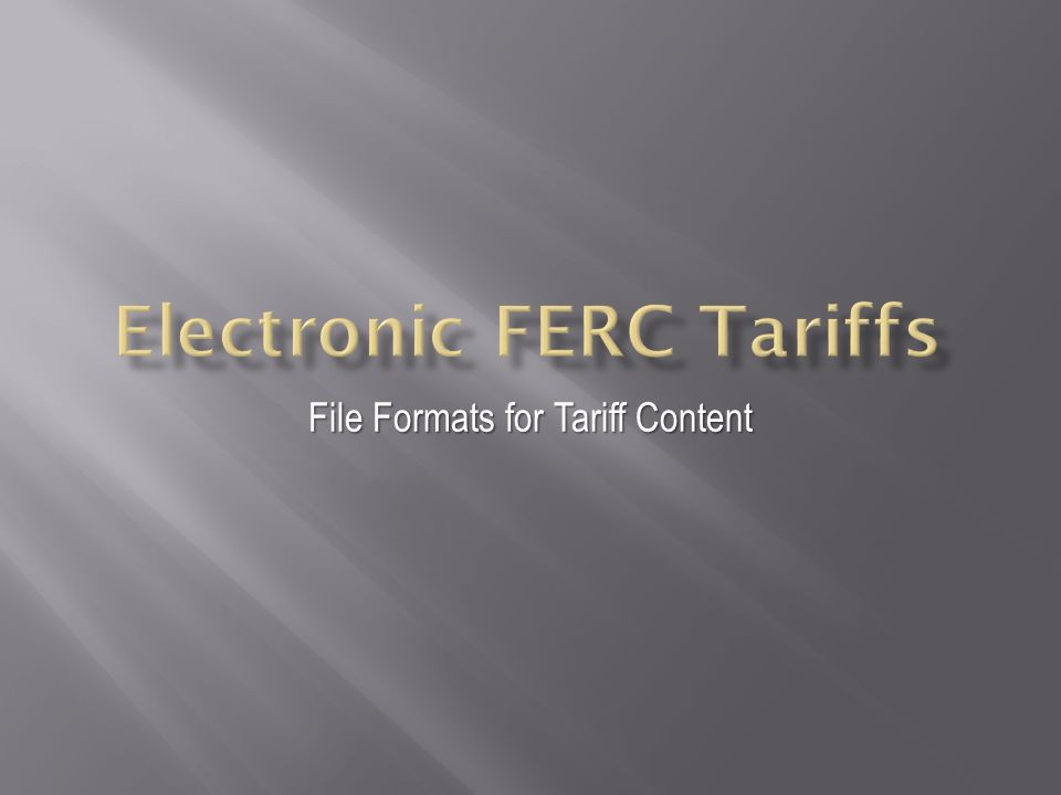 File Formats for Tariff Content