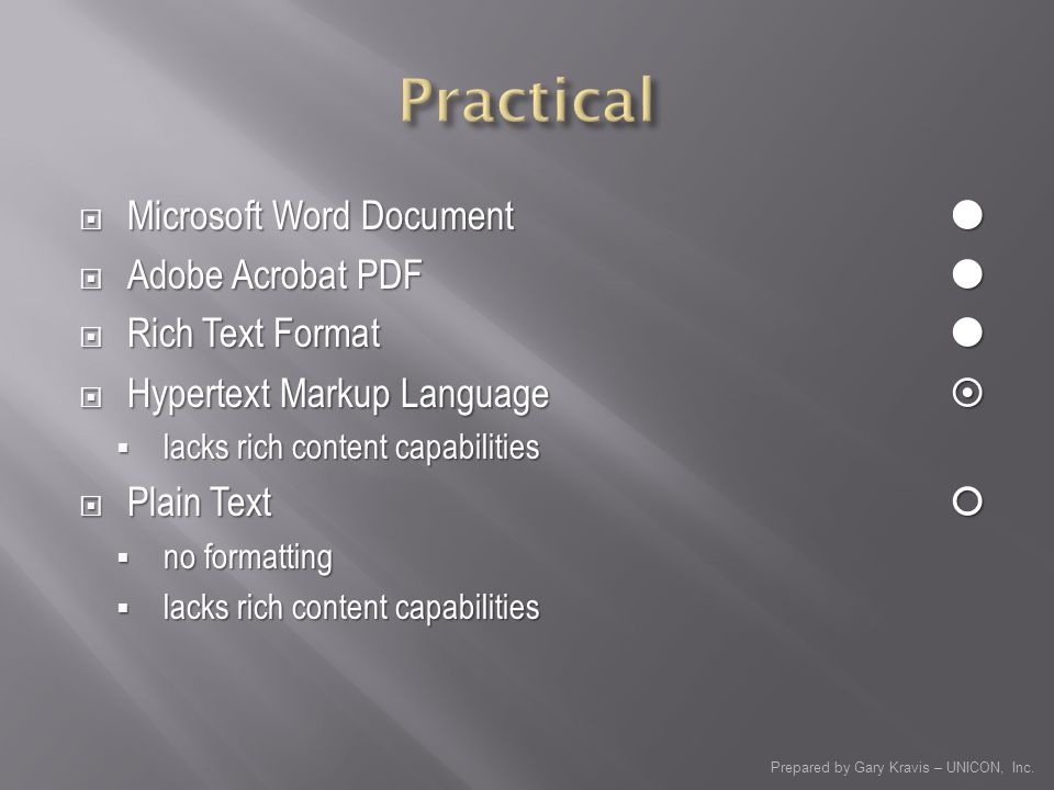 Prepared by Gary Kravis – UNICON, Inc. Microsoft Word Document Microsoft Word Document Adobe Acrobat PDF Adobe Acrobat PDF Rich Text Format Rich Text