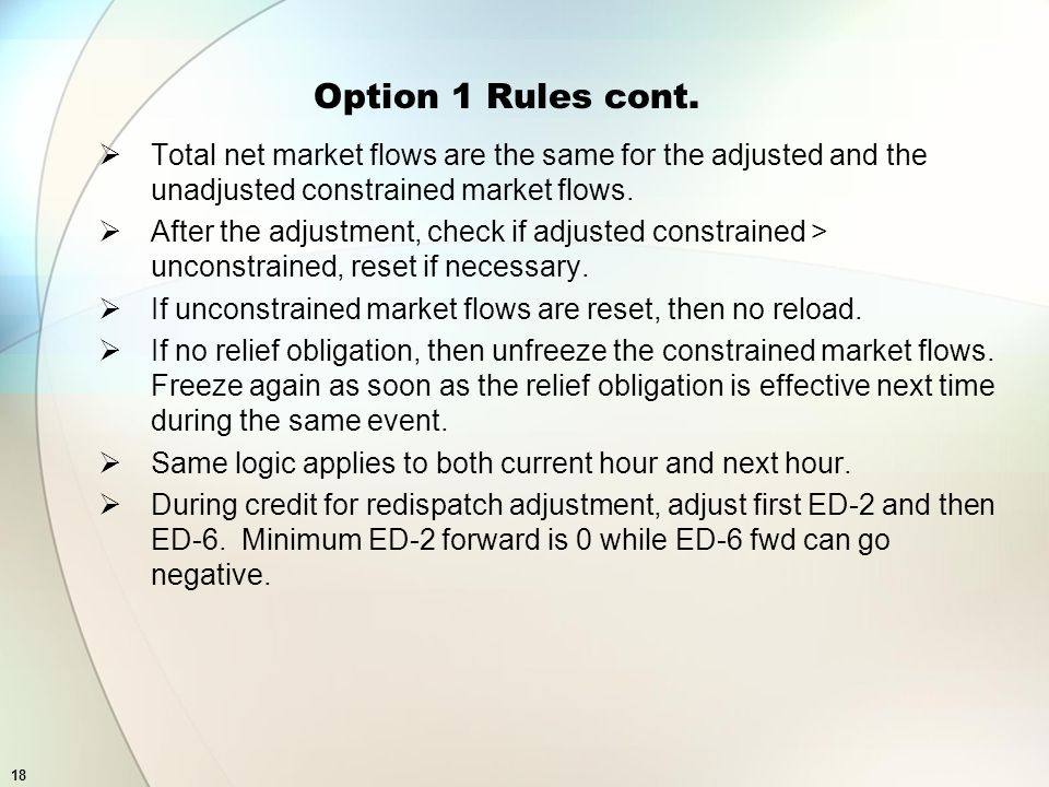 18 Option 1 Rules cont.