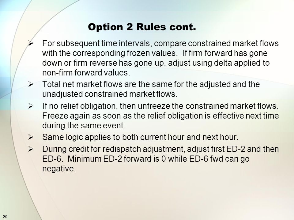 20 Option 2 Rules cont.
