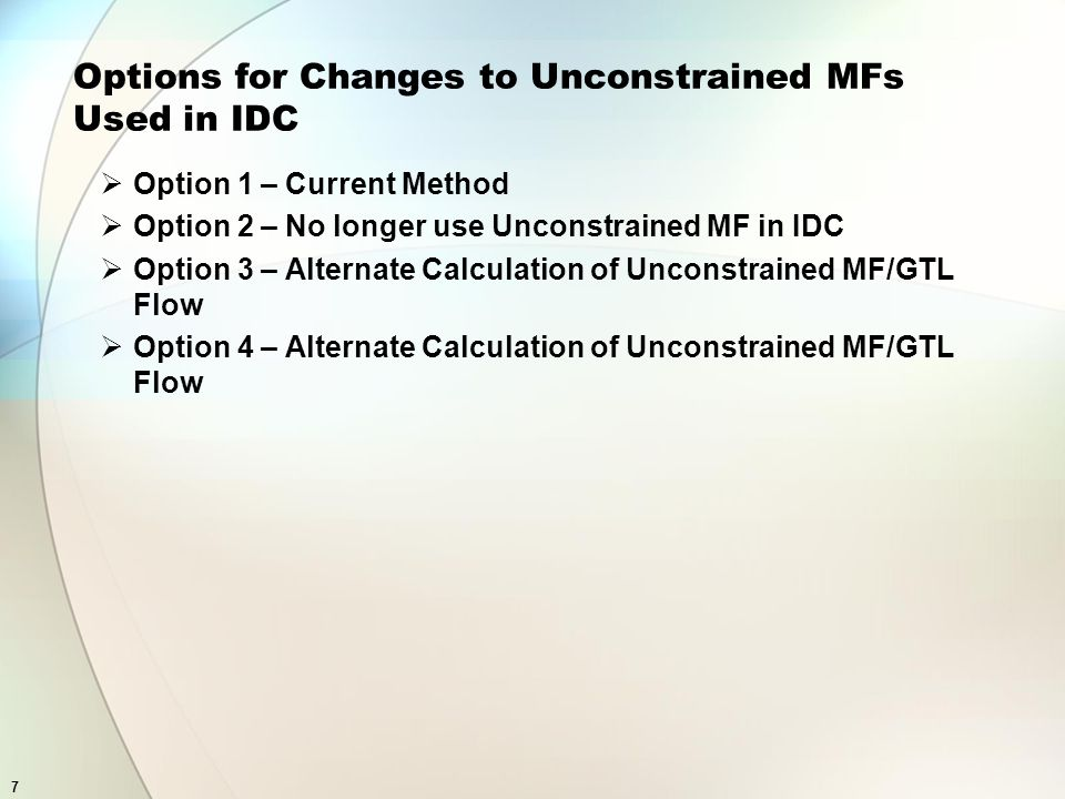 8 Option 1-Current Method Under the current method, we freeze constrained market flows when TLR level 3 or higher is implemented and call this unconstrained market flows.
